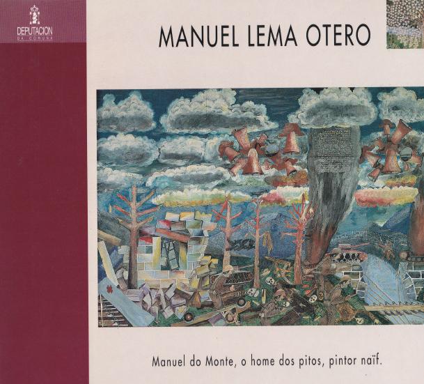 Manuel Lema Otero (1916-1991), pintor naíf natural de Borneiro